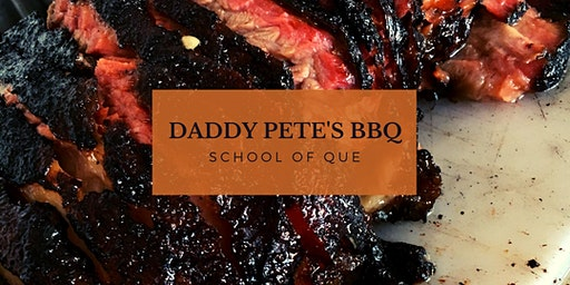 Daddy Pete's BBQ School of Que 101 2020