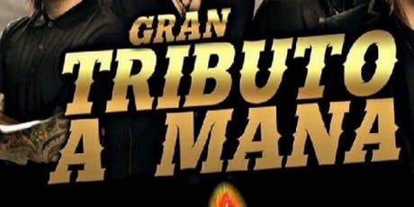 "Revolucion De Amor ""Tributo a Mana"" Ultimo concierto 2019! tickets"