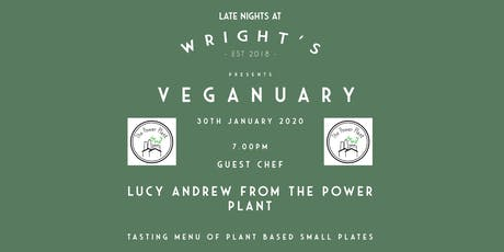 Guest Chef Lucy Andrew from The Plant Power - Veganuary Supper Club tickets