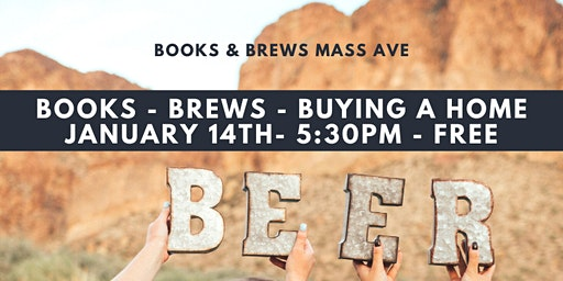 Books - Brews - Buying A Home ** January 14th **