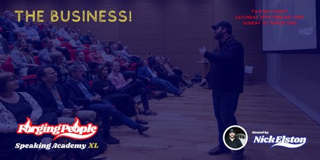 Forging People Speaking Academy XL - The Business! tickets