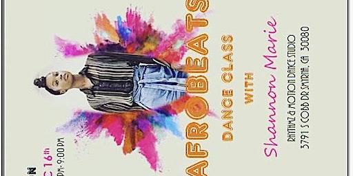 AFROBEATS DANCE CLASS w/ Shannon Marie