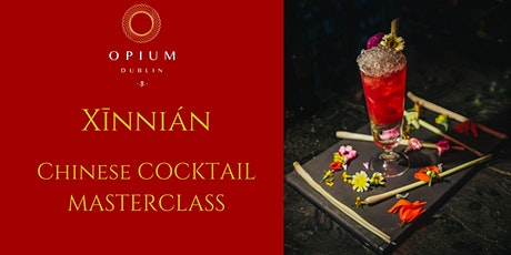 Xīnnián Chinese Cocktail Masterclass tickets