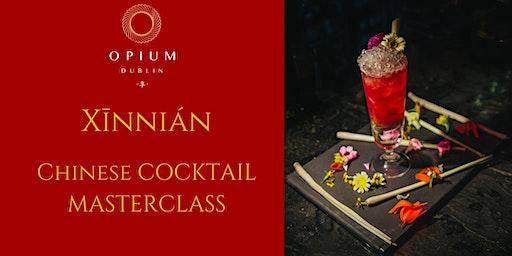 Xīnnián Chinese Cocktail Masterclass
