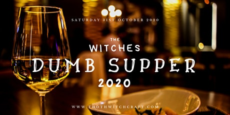 The Witches Dumb Supper - Stourbridge 2020 tickets