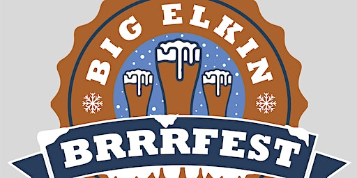 4th Annual Big Elkin BrrrFest
