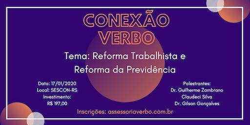 Conexão Verbo - Reforma Trabalhista e Reforma da Previdência