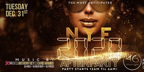 NYE 2020 AFTERPARTY at 46 Lounge tickets