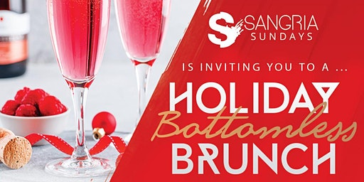 Sangria Sundays invites you to Holiday Bottomless Brunch