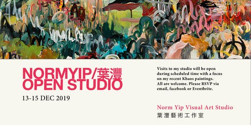 Norm Yip / 葉灃 - 3-Day Open Studio Visit