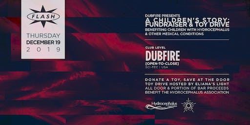 Dubfire Presents: A Children's Story - Toy Drive & Fundraiser