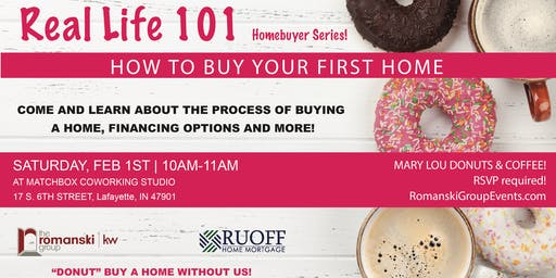 Real Life 101 - Buying Your First Home!