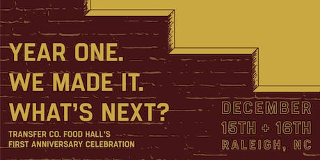 Transfer Co. Food Hall's First Anniversary Celebration! tickets