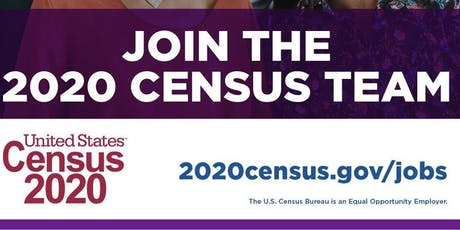 2020 Census Recruitment for Census Takers-  PAYS $25/HOUR tickets