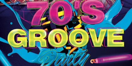 70's Groove Party tickets