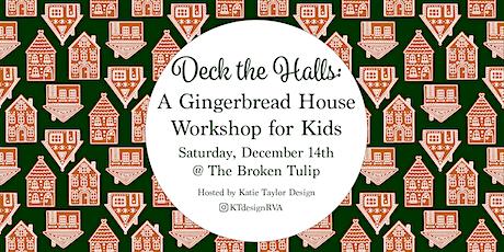 Deck the Halls: Gingerbread House Decorating Workshop for Kids tickets