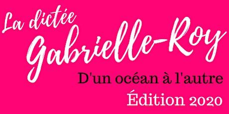 La dictée Gabrielle-Roy 2020 (Saint-Louis) tickets