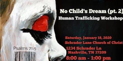 No Child's Dream (Part 2) - Human Trafficking Workshop