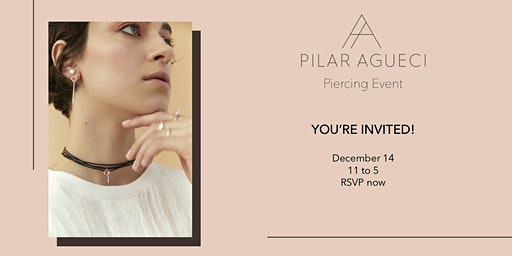 Pilar Agueci Piercing Event