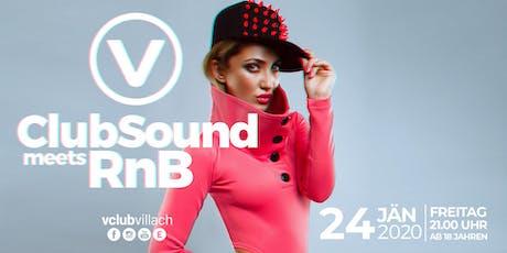 ClubSound meets RnB Tickets