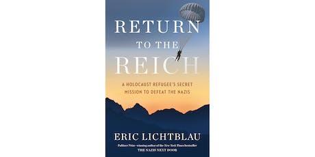 Return to the Reich - Eric Lichtblau tickets