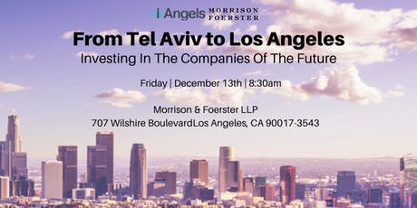 From Tel Aviv to Los Angeles: Investing In The Companies of The Future tickets