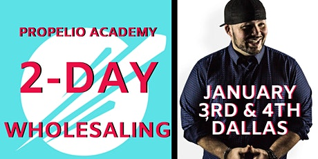 Propelio Academy - 2 Day Wholesale Course - In Person & Live Streamed tickets