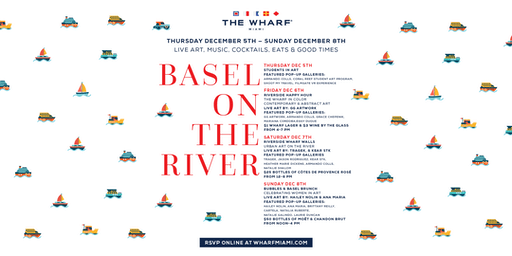 Basel On The River - Dec 5th, 6th, 7th, 8th