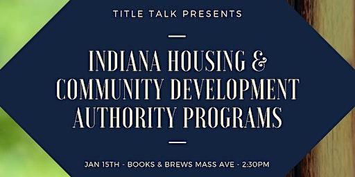 Indiana Housing & Community Development Authority Programs