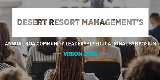 DESERT RESORT MANAGEMENT'S ANNUAL EDUCATIONAL SYMPOSIUM