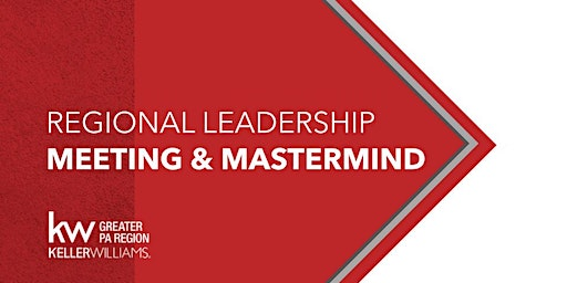Regional Leadership Meeting and Mastermind