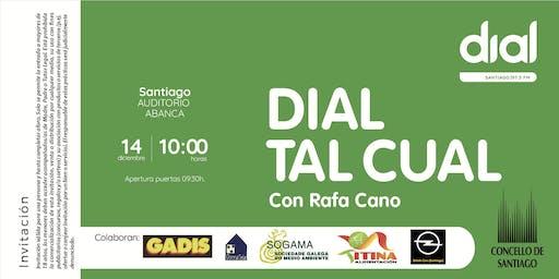 Dial tal Cual desde Santiago de Compostela