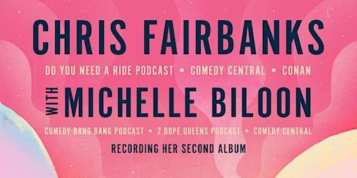 Chris Fairbanks and Michelle Biloon