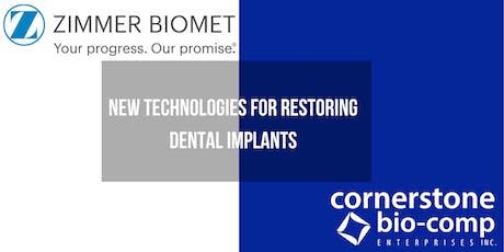 New Technologies For Restoring Dental Implants tickets