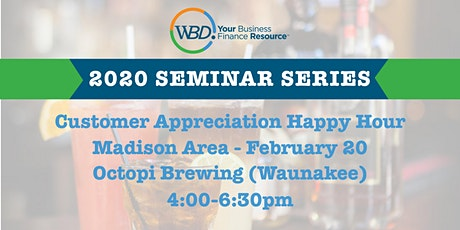 Customer Appreciation Happy Hour - Madison Area tickets