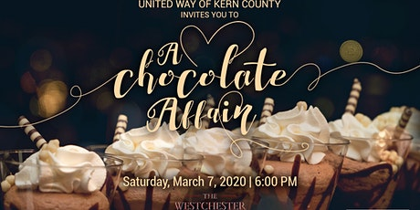 """United Way of Kern County presents: """"A Chocolate Affair"""" tickets"""