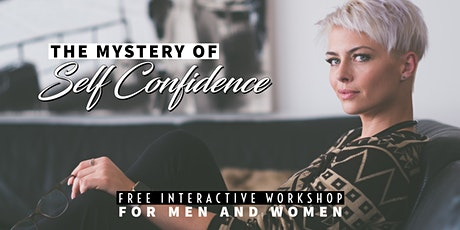 The Mystery of Self-confidence - Free Workshop in Dublin City Centre tickets