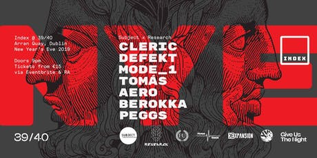 Index New Years Eve: Cleric / DeFeKT / Mode_1 / Tomás + more tickets