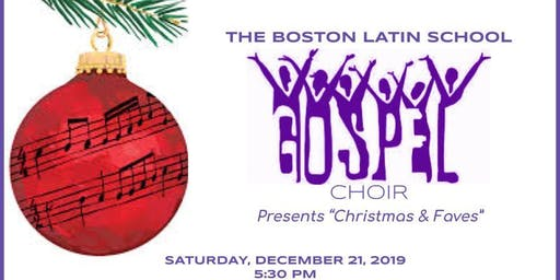 "Boston Latin School Gospel Choir presents ""Christmas & Faves"" - Concert"