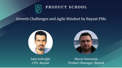 Growth Challenges and Agile Mindset by Bayzat PMs tickets