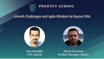 Growth Challenges and Agile Mindset by Bayzat PMs