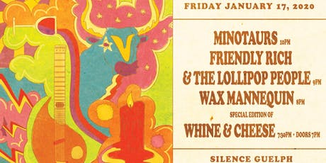 Silence Presents: Friendly Rich wsg Minotaurs & Wax Mannequin tickets