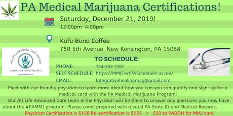 PA MEDICAL MARIJUANA CERTIFICATION CLINIC New Kensinton, PA tickets