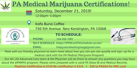PA MEDICAL MARIJUANA CERTIFICATION CLINIC New Kensinton, PA tickets