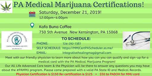 PA MEDICAL MARIJUANA CERTIFICATION CLINIC New Kensinton, PA