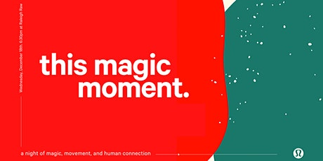 this magic moment. tickets