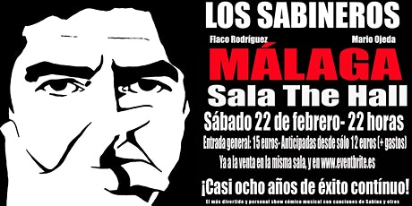 Los Sabineros regresan a Málaga! Sala The Hall! entradas