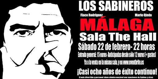 Los Sabineros regresan a Málaga! Sala The Hall!