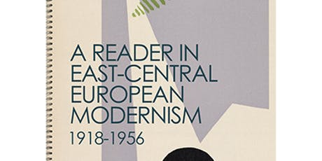 A Reader in East-Central European Modernism 1918-1956 tickets