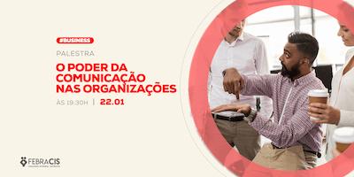 [POA] Palestra O Poder da Comunicação nas Organizações 22/01/2020